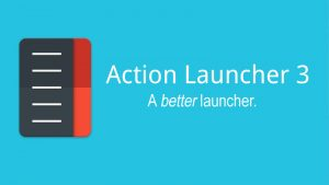 Action Launcher 3 Android Launcher for phone and tablets 2017