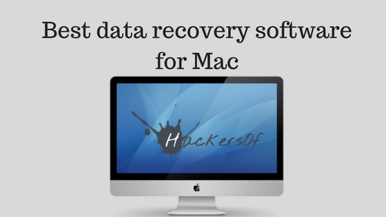 Best Data Recovery Software for Mac 2017
