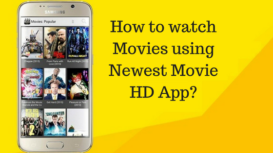 How to watch Movies using Newest Movie HD App