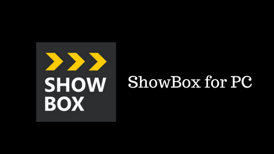 ShowBox for PC