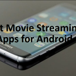 Movie Streaming Apps for Android