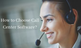 How to Choose Call Center Software