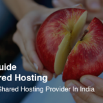 Best Shared Hosting Provider In India