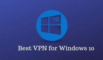 Best VPN for Windows 10