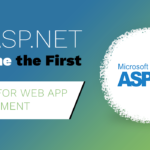 Why ASP.Net became the first choice for Web App Development