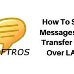 How To Send Messages And Transfer Files Over LAN